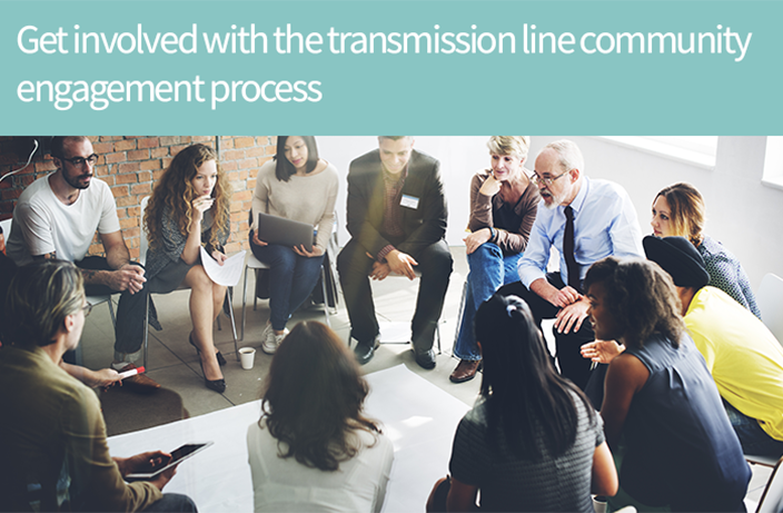 Get involved with the transmission line community engagement process