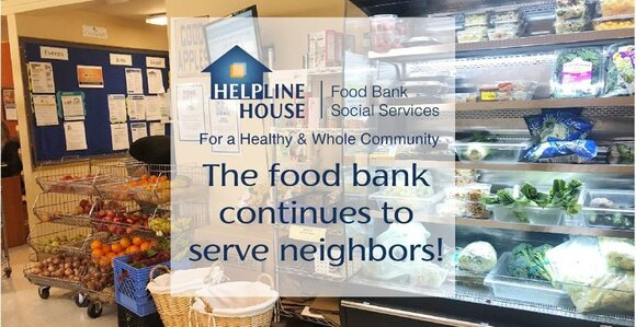 A message from Helpline House sharing that the food bank continues to serve neighbors. The image shows vegetables and fruits in the grocery store.